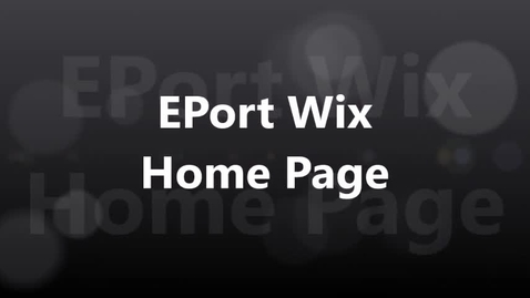 Thumbnail for entry EPort Wix Home Page 2017