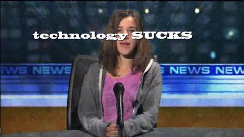 Thumbnail for entry Technology Sucks