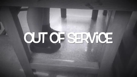 Thumbnail for entry Out of Service
