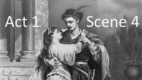 Thumbnail for entry No Fear Shakespeare: Romeo and Juliet Act 1 Scene 4