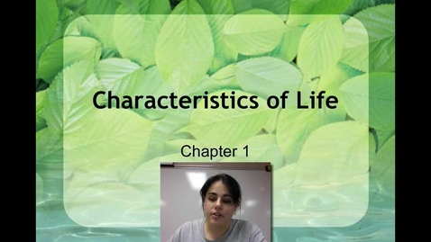 Thumbnail for entry Ch. 1 - Characteristics of Life