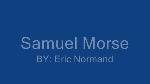 Thumbnail for entry Samuel Morse Eric Normand Air