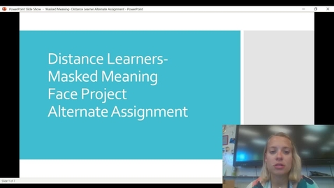 Thumbnail for entry Distance Learners Masked Meaning Video Presentation