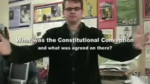 Thumbnail for entry The Constitutional Convention in Ten Minutes