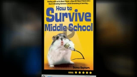 Thumbnail for entry HOW TO SURVIVE MIDDLE SCHOOL, by Donna Gephart