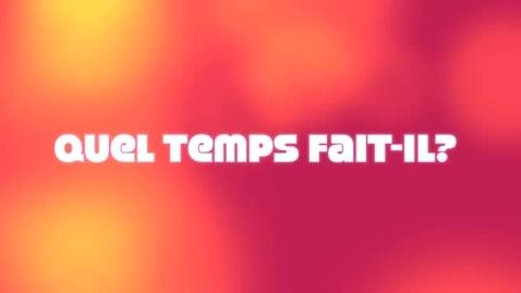 Thumbnail for entry Quel temps fait-il? (Avec sous-titres)
