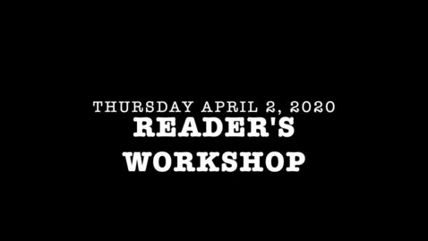 Thumbnail for entry Thursday April 2 Reader's Workshop