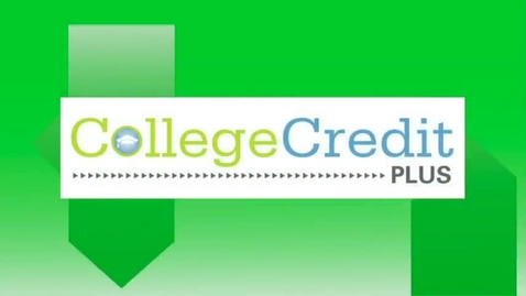 Thumbnail for entry College Credit Plus - Student Perspectives