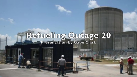 Thumbnail for entry Refueling Outage 20 Presentation
