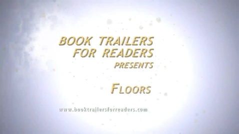 Thumbnail for entry Floors Book Trailer