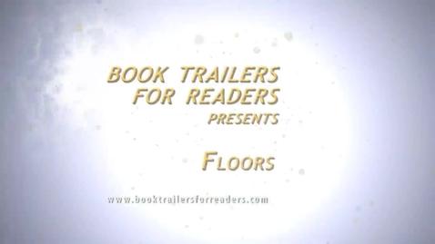 Thumbnail for entry Floors Book Trailer