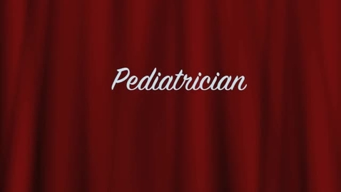 Thumbnail for entry Learn How To Become A Pediatrician