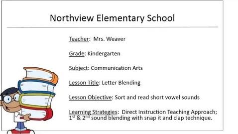 Thumbnail for entry Northview Elementary_K_COMMARTS_Letter Blending