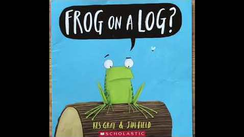 Thumbnail for entry Frog on a Log?
