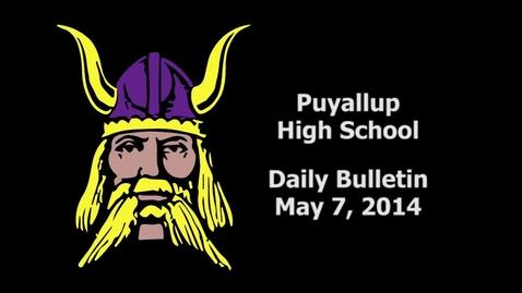 Thumbnail for entry PHS Daily Bulletin 05-07-14