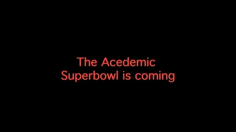 Thumbnail for entry acedemic superbowl
