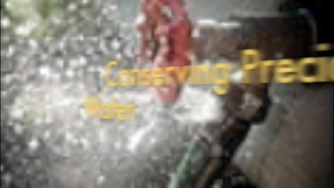 Thumbnail for entry Conserving Water