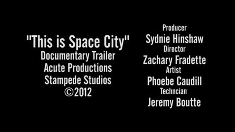 Thumbnail for entry This is Space City Trailer