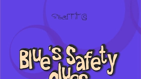Thumbnail for entry Blue's Safety Clues