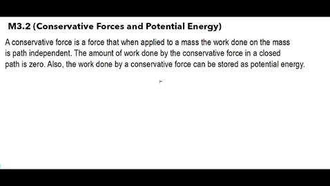 Thumbnail for entry Clip of AP Physics C - Mechanics M3.2 (Conservative Forces and Potential Energy)