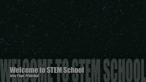 Thumbnail for entry Welcome to STEM