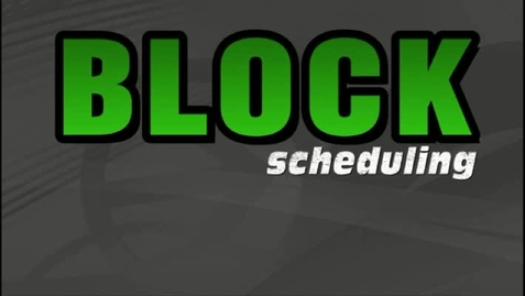 Thumbnail for entry Standard vs Block Schedule