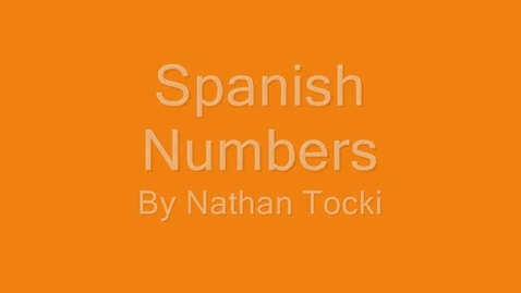 Thumbnail for entry Spanish numbers video