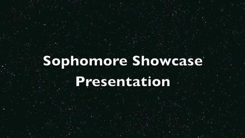 Thumbnail for entry Sophomore ShowCase