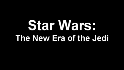 Thumbnail for entry Star Wars: the new era