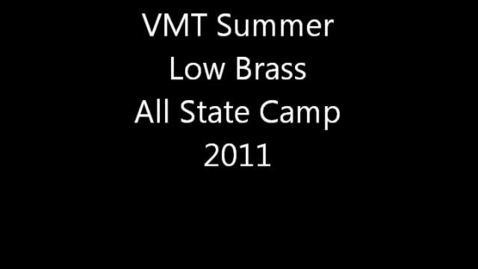 Thumbnail for entry VMT Summer Low Brass All State Camp Week 2