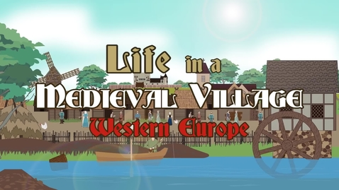 Thumbnail for entry Life in a Medieval Village