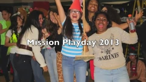 Thumbnail for entry Mission Playday 2013