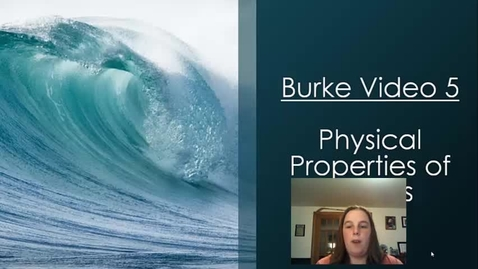 Thumbnail for entry Burke Video 5 Phys Prop of Liquids