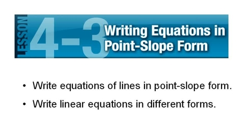 Thumbnail for entry Point-Slope Form