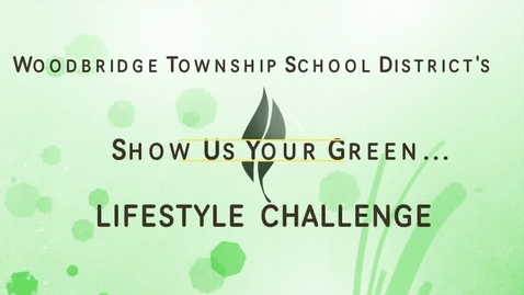 Thumbnail for entry Woodbridge Twp's Show Us Your Green Challenge