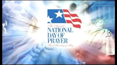 Thumbnail for entry National Day of Prayer 3