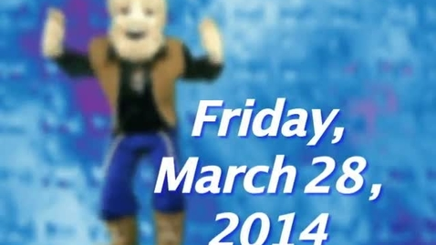 Thumbnail for entry Friday, March 28, 2014