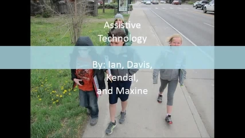 Thumbnail for entry Assistive Technology - Bennett Exhibition 2014