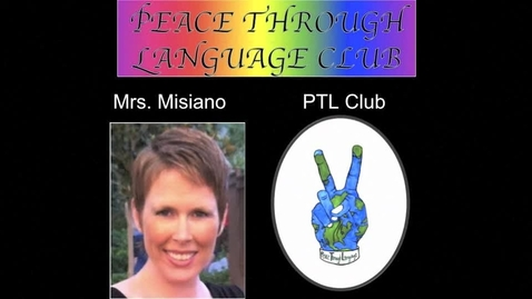 Thumbnail for entry Peace Through Language Club Wants You!