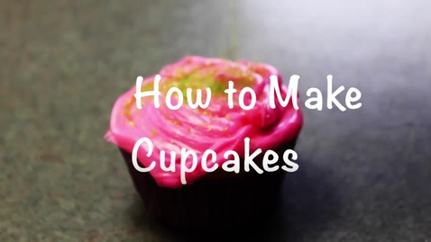 Thumbnail for entry How to Make Cupcakes
