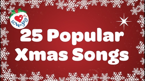 Thumbnail for entry 25 popular Xmas Songs with Lyrics to Sing Along