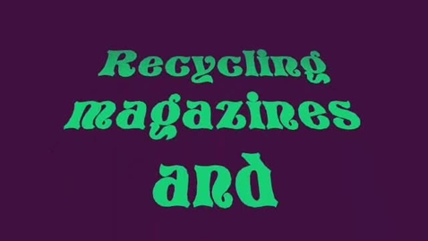 Thumbnail for entry Earth Day - Recycle Magazines and Paperboard