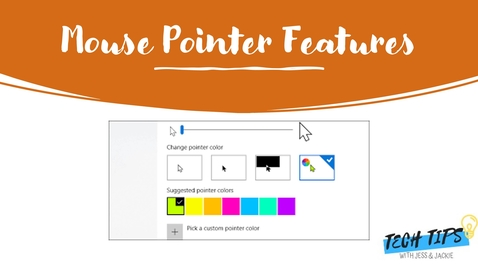 Thumbnail for entry Customize Mouse Pointer Features in Windows 10