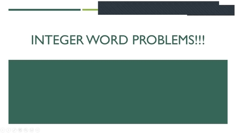 Thumbnail for entry Integer Word Problems - In Case you Missed it!