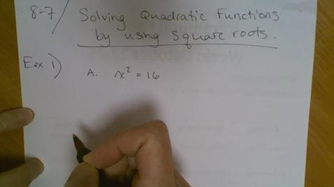 Thumbnail for entry Algebra I (8.7) Solving Quadratics with Square Roots