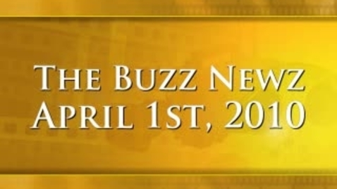 Thumbnail for entry The Buzz Newz April First
