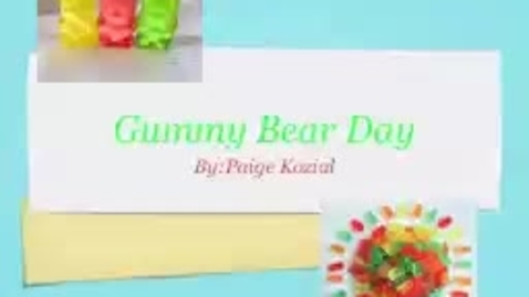 Thumbnail for entry Gummy Bear Day