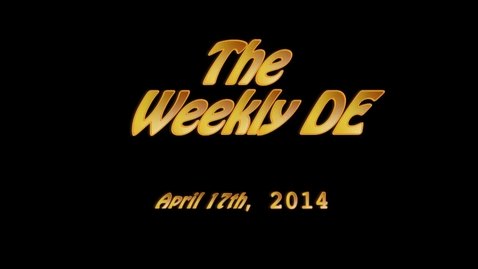 Thumbnail for entry Weekly DE 4-17-2014
