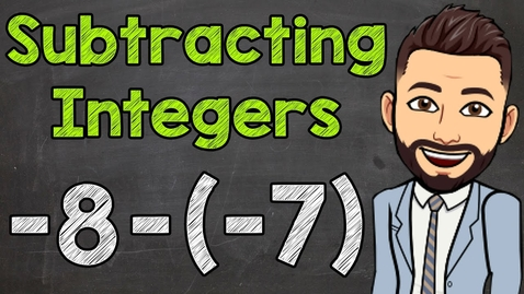 Thumbnail for entry Subtracting Integers | How to Subtract Positive and Negative Integers | Math with Mr. J