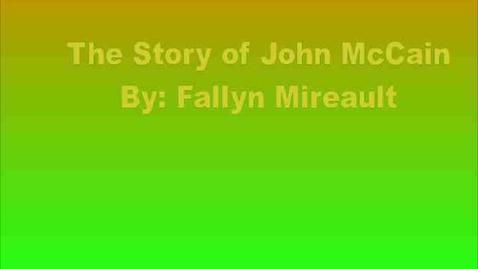Thumbnail for entry The Story of John McCain